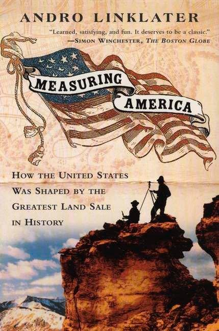 Measuring America: How an Untamed Wilderness Shaped the United States and Fulfilled the Promise Ofd Emocracy als Taschenbuch