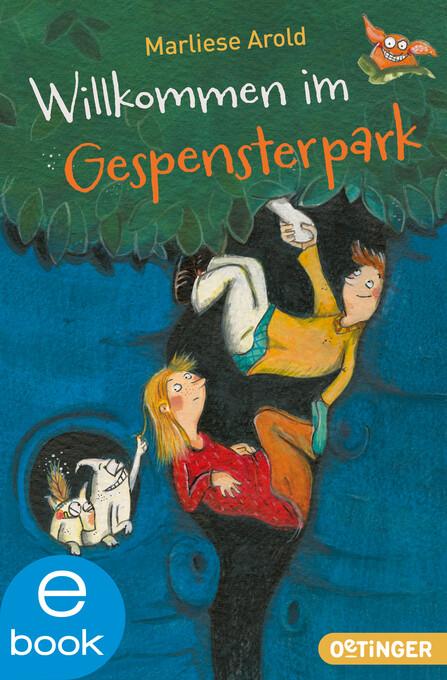 Willkommen im Gespensterpark als eBook