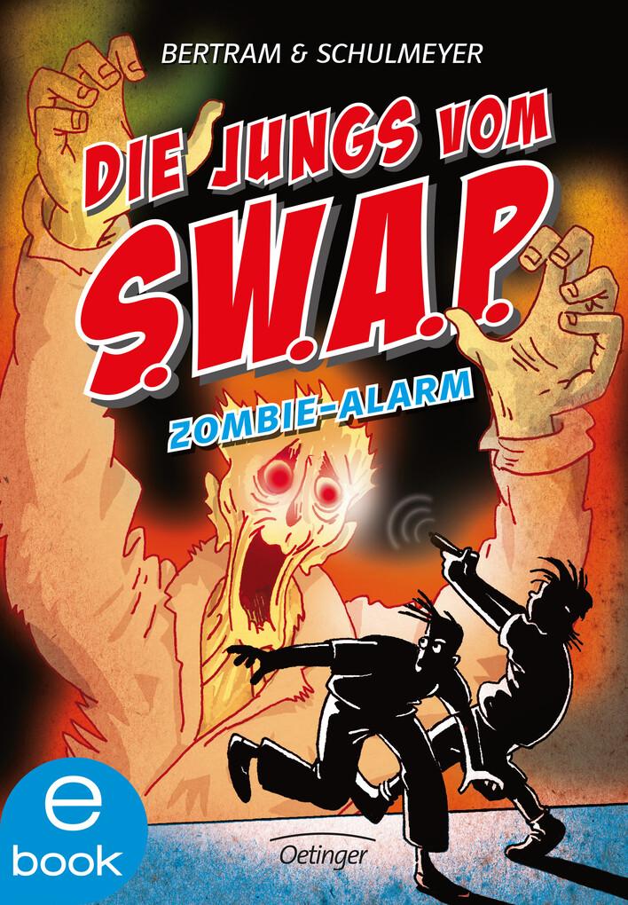 Die Jungs vom S.W.A.P. Zombie-Alarm als eBook