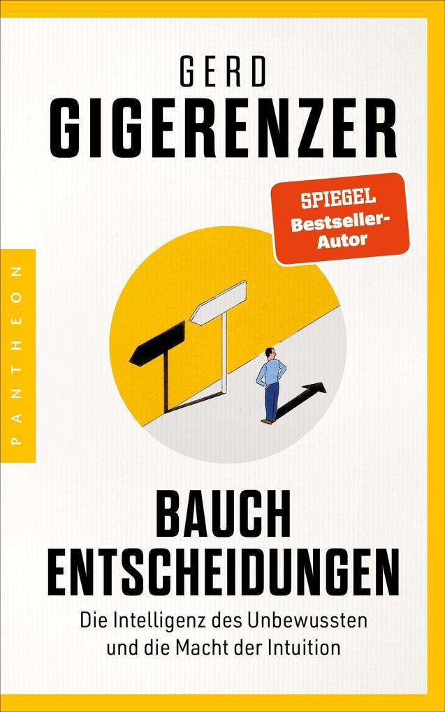 Bauchentscheidungen als eBook Download von Gerd...
