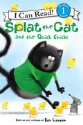 Splat the Cat and the Quick Chicks