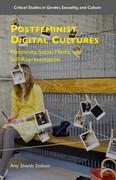 Postfeminist Digital Cultures