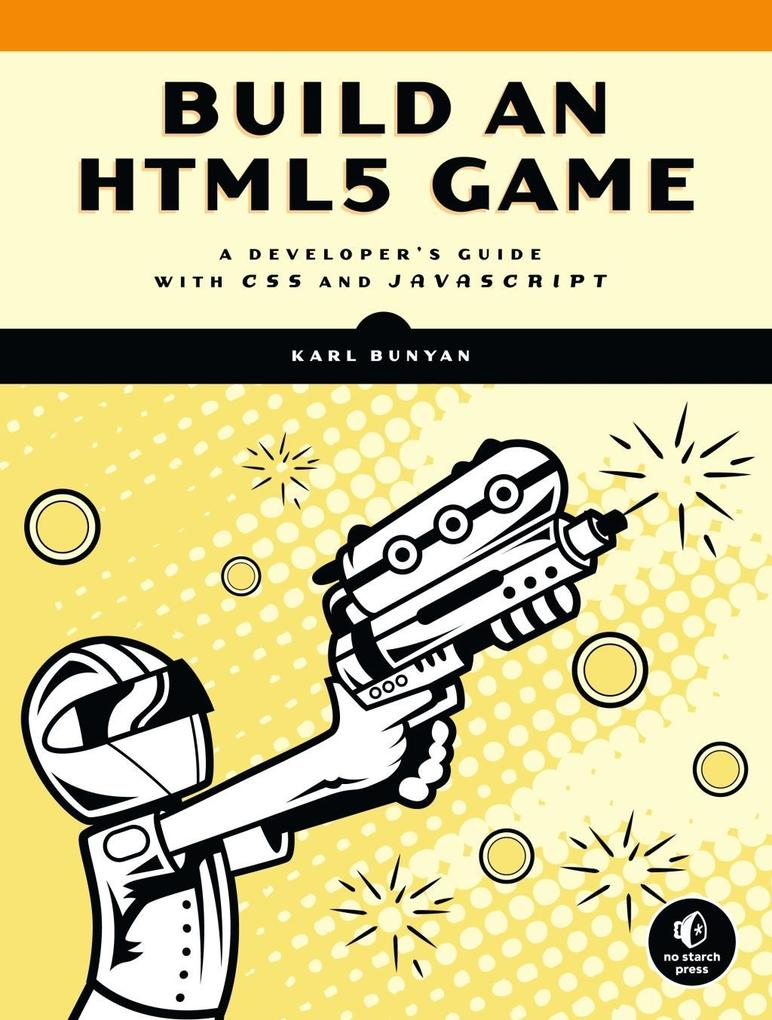 Build an HTML5 Game als eBook Download von Karl...