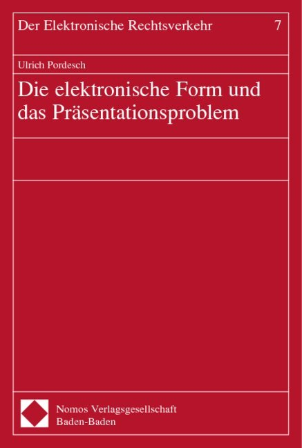 Die elektronische Form und das Präsentationsproblem als Buch