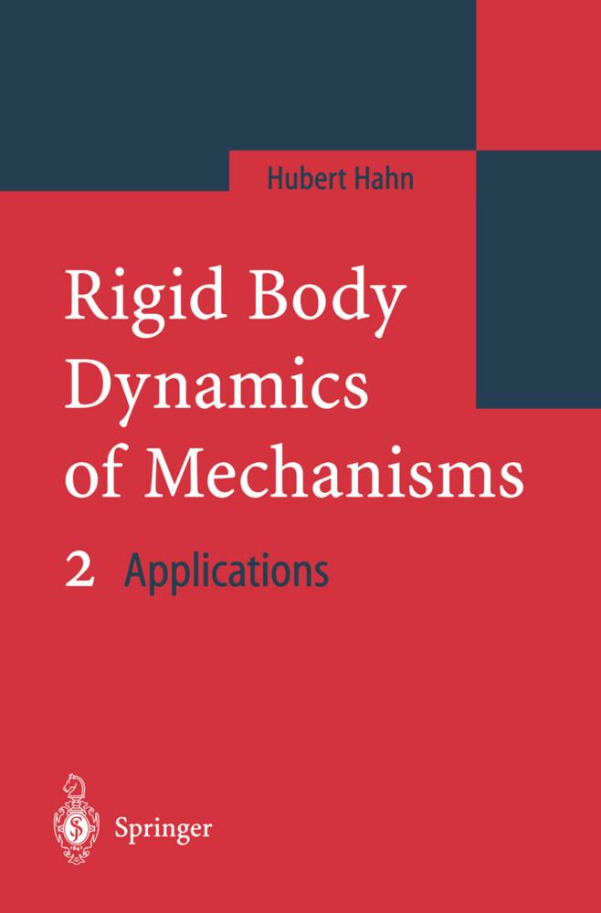 Rigid Body Dynamics of Mechanisms. Vol.2 als Buch