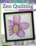 Zen Quilting Workbook, Rev Edn