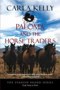 Paloma and the Horse Traders