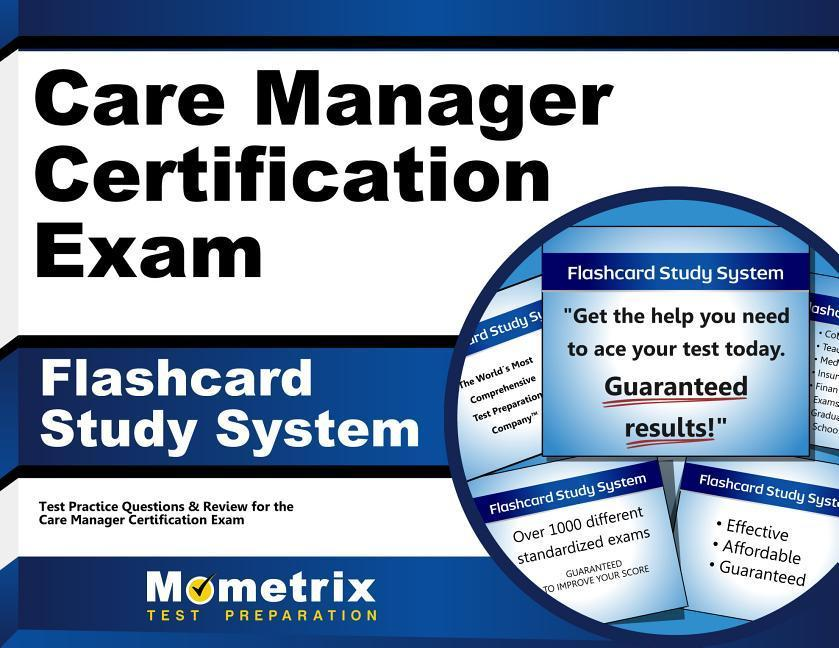 Care Manager Certification Exam Flashcard Study System Care Manager