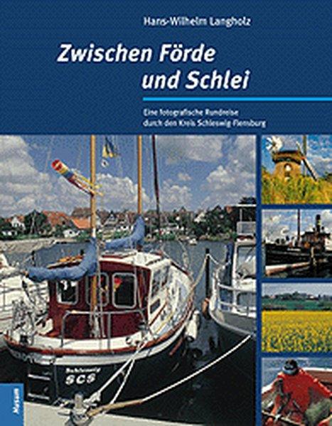 Zwischen Förde und Schlei als Buch von Hans-Wil...