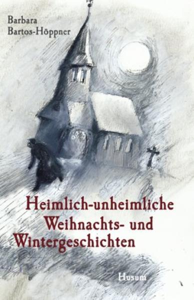 Heimlich-unheimliche Weihnachts- und Wintergeschichten als Buch