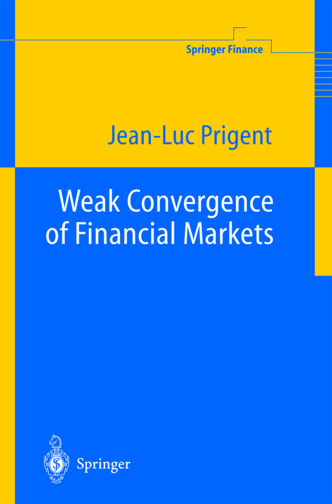 Weak Convergence of Financial Markets als Buch