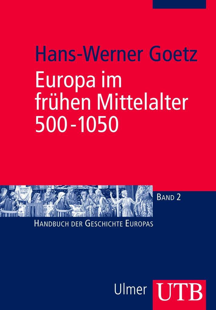 Europa im frühen Mittelalter 500 - 1050 als Buch