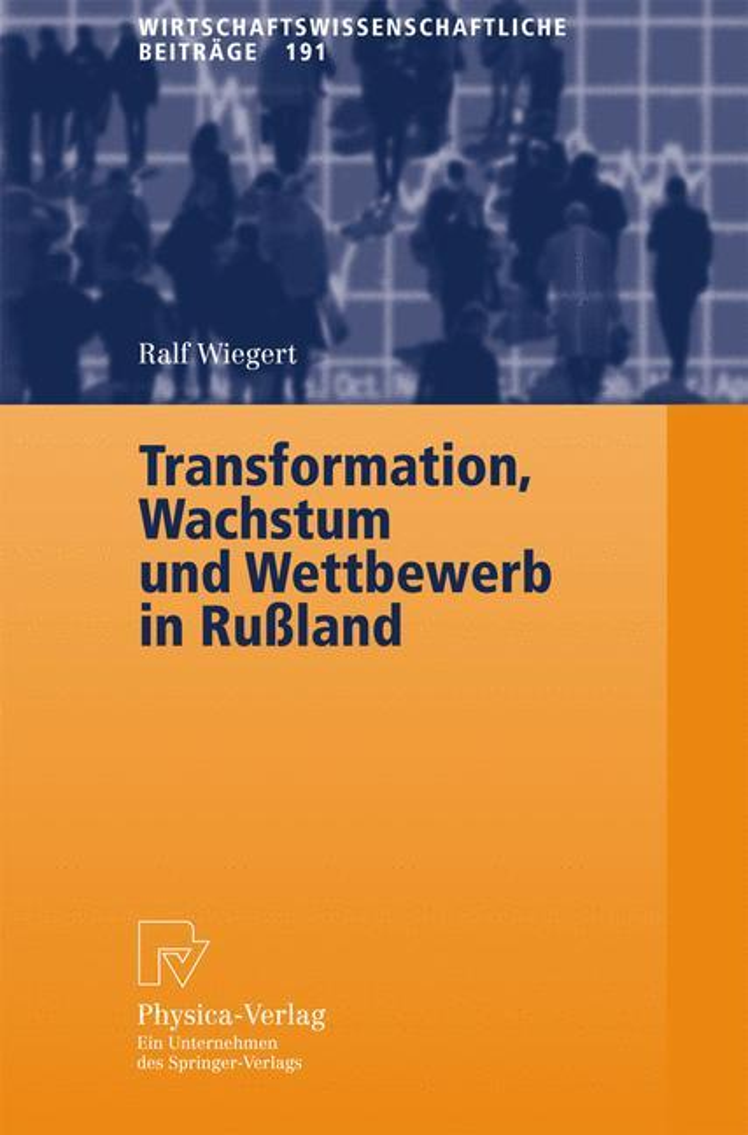 Transformation, Wachstum und Wettbewerb in Rußland als Buch