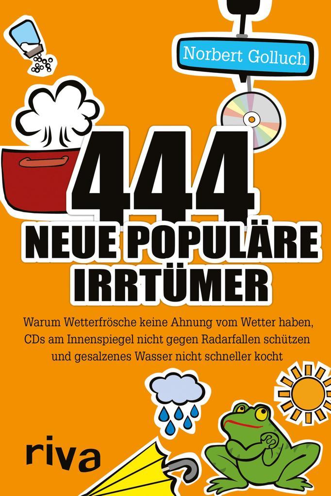 444 neue populäre Irrtümer als eBook Download v...
