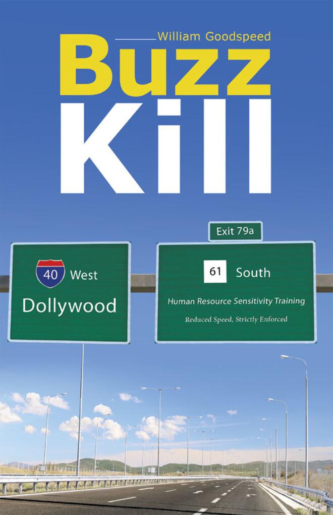 Buzz Kill als eBook Download von William Goodspeed