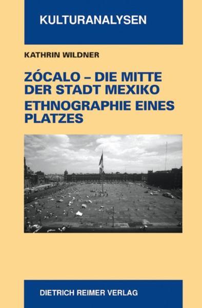 Zocalo - Die Mitte der Stadt Mexiko als Buch
