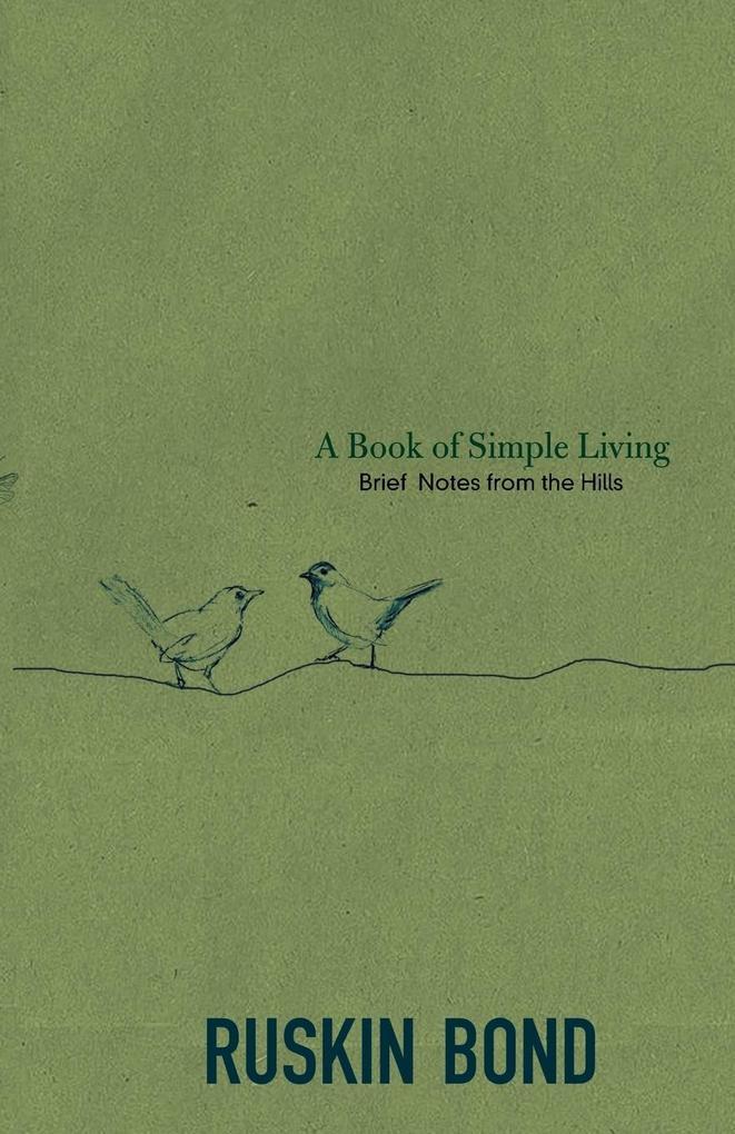A Book of Simple Living als Buch von Ruskin Bond