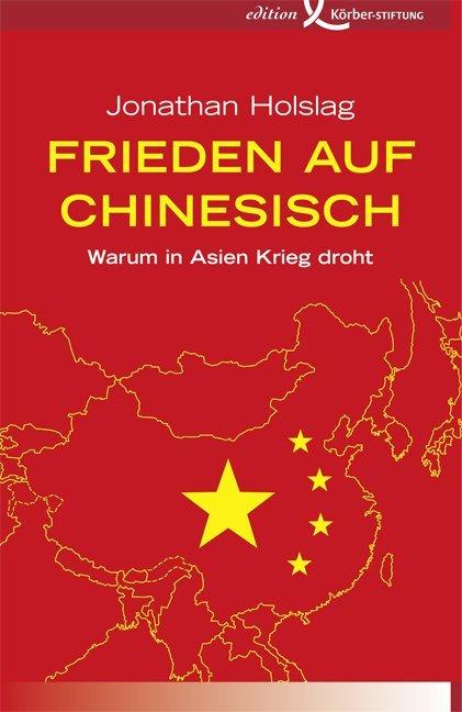 Frieden auf Chinesisch als Buch von Jonathan Ho...