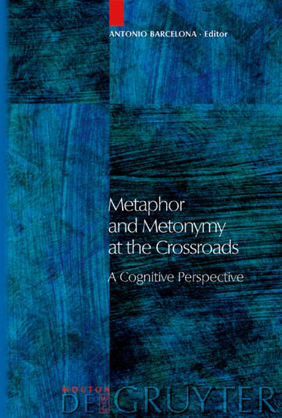 Metaphor and Metonymy at the Crossroads als Buch