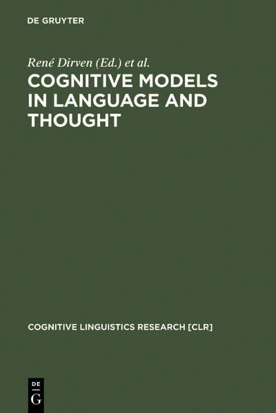 Cognitive Models in Language and Thought als Buch