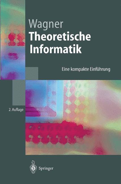 Theoretische Informatik als Buch von Klaus W. W...