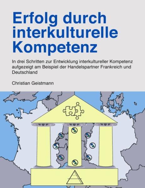 Erfolg durch interkulturelle Kompetenz als Buch...