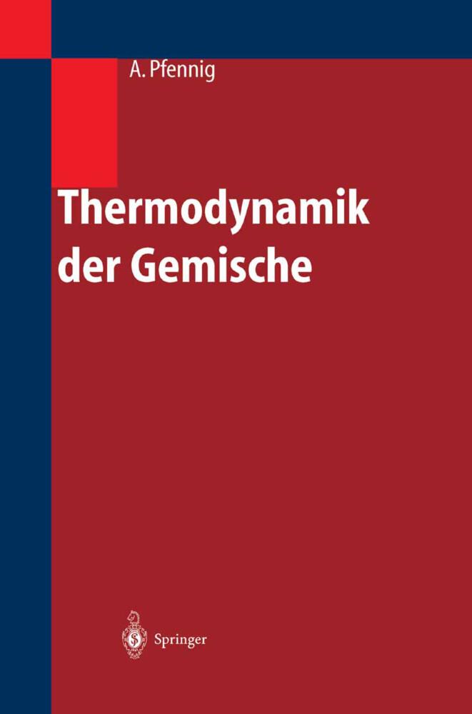 Thermodynamik der Gemische als Buch