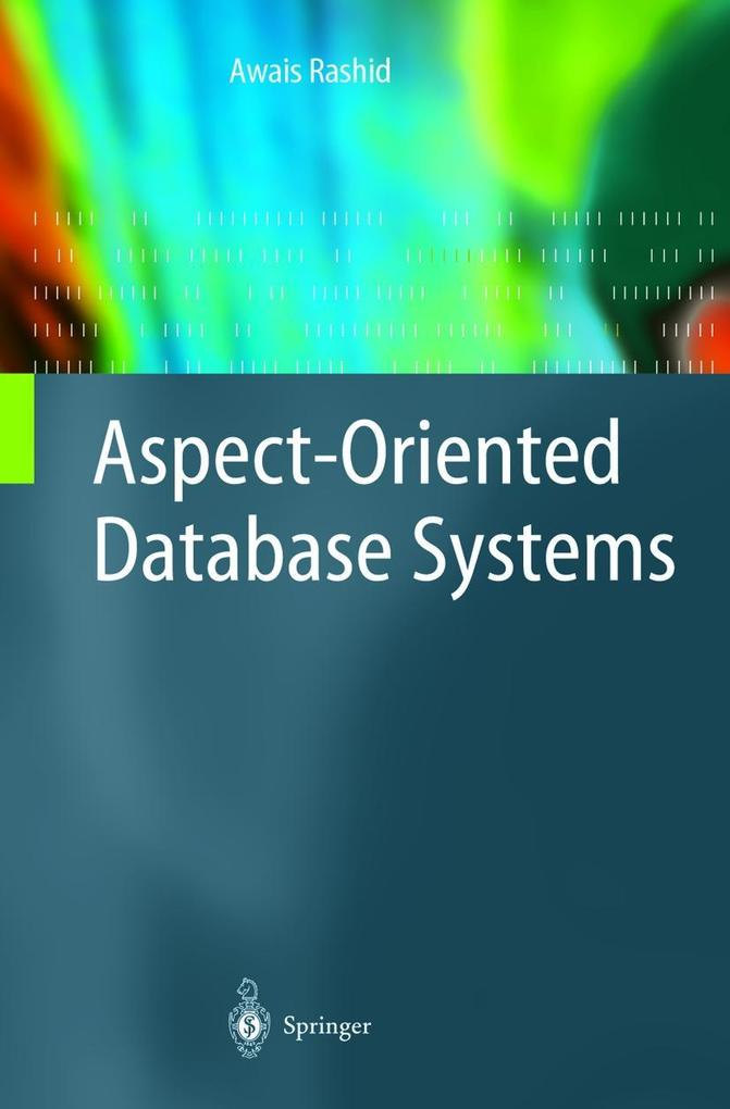 Aspect-Oriented Database Systems als Buch (kartoniert)