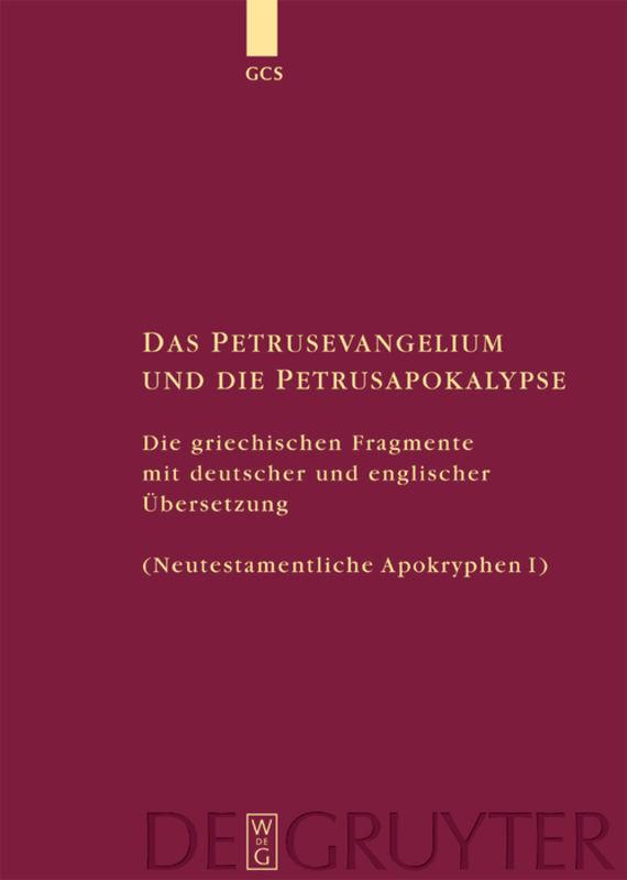 Das Petrusevangelium und die Petrusapokalypse als Buch