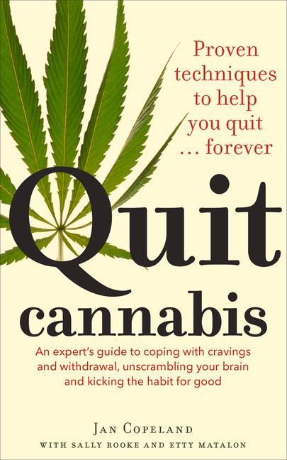 Quit Cannabis als Taschenbuch von Jan Copeland