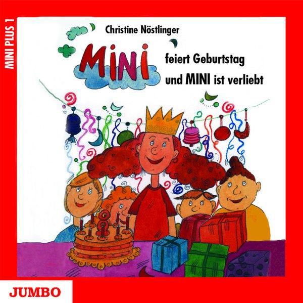 Mini feiert Geburtstag und Mini ist verliebt. CD als Hörbuch