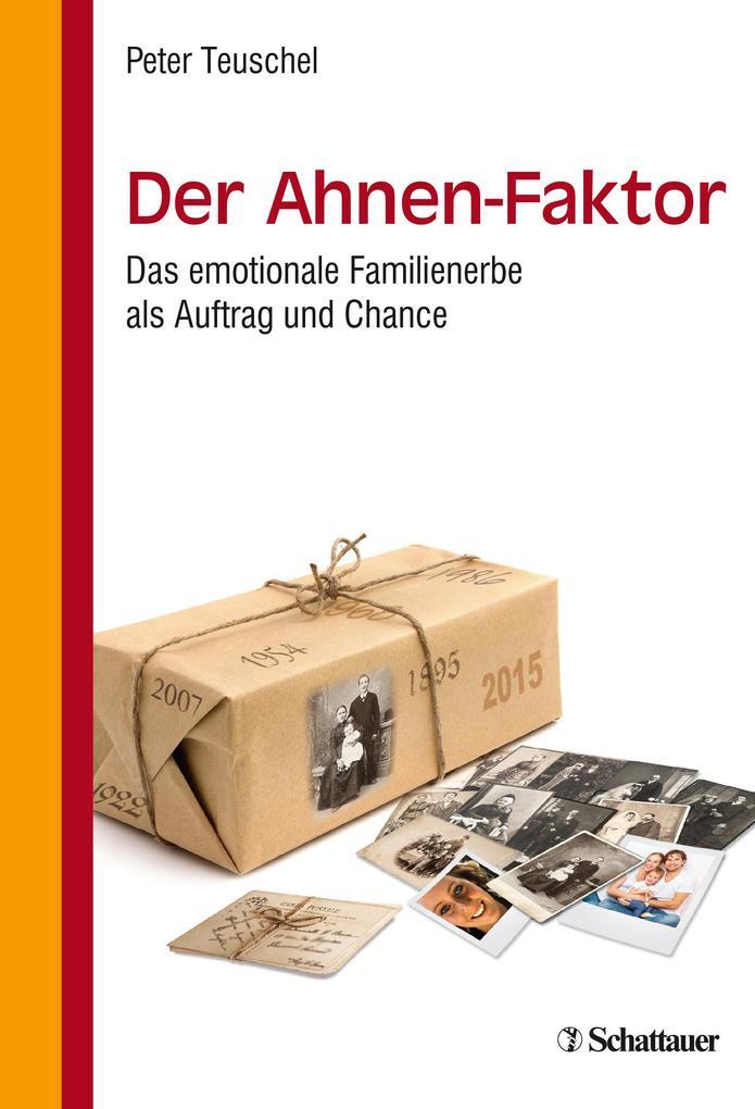 Der Ahnen-Faktor als Buch von Peter Teuschel