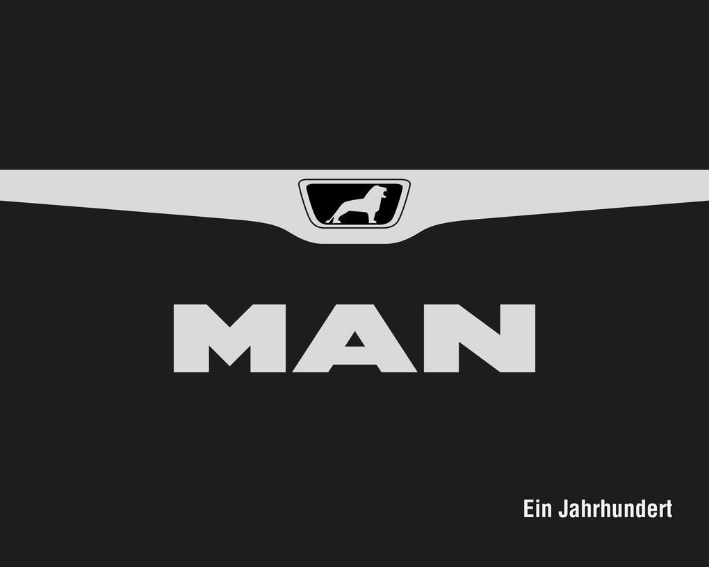 MAN - Ein Jahrhundert als Buch von Henning Stib...