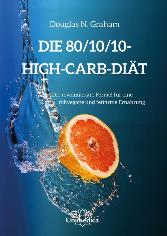 Die 80/10/10 Diät als Buch von Douglas N. Graham