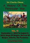 History of the Peninsular War, Volume VI: September 1, 1812 to August 5, 1813