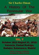 History of the Peninsular War, Volume V: October 1811-August 31, 1812