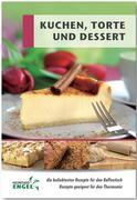 Kuchen, Torte und Dessert