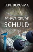 Schweigende Schuld - Ostfrieslandkrimi