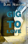 Gig to Love - Gay Romance