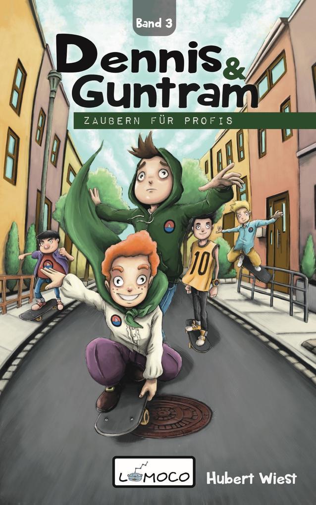 Dennis und Guntram - Zaubern für Profis als eBook