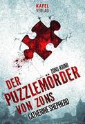 Der Puzzlemörder von Zons: Thriller