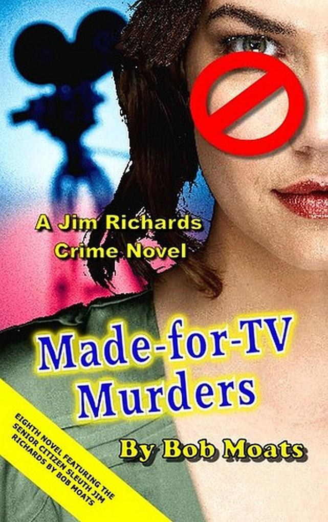 Made-for-TV Murders (Jim Richards Murder Novels...