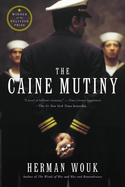 The Caine Mutiny: A Novel of World War II als Taschenbuch