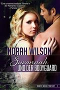 Suzannah und der Bodyguard (Serve and Protect, #1)