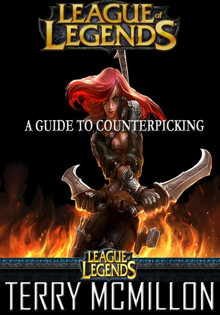 League of Legends Guide: A Guide to Counterpick...