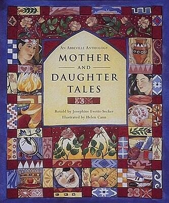 Mother and Daughter Tales an Abbeville Anthology als Buch