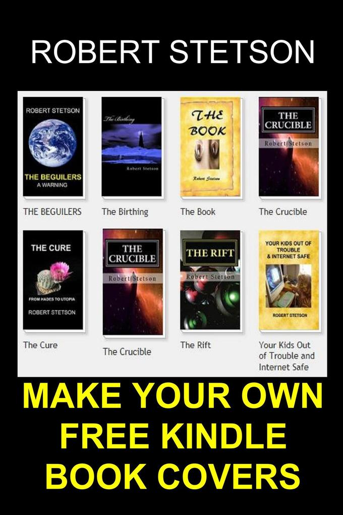 MAKE YOUR OWN FREE KINDLE BOOK COVERS als eBook...
