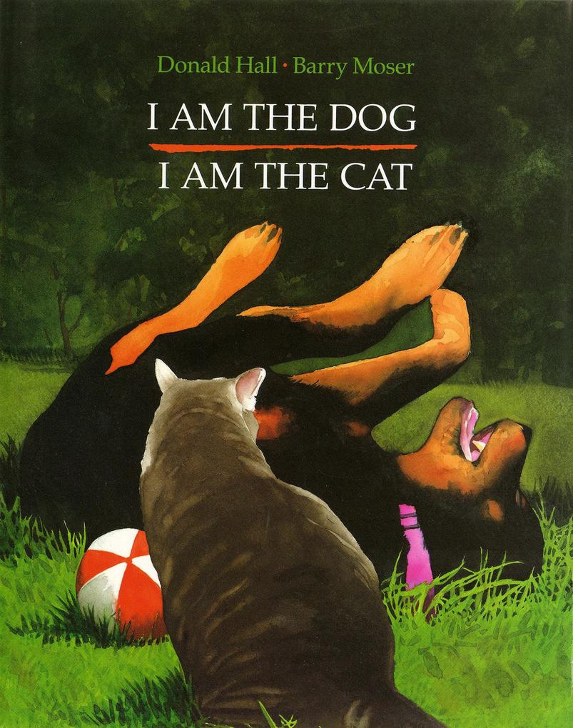 I Am the Dog I Am the Cat als Buch