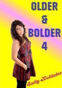 Older & Bolder 4