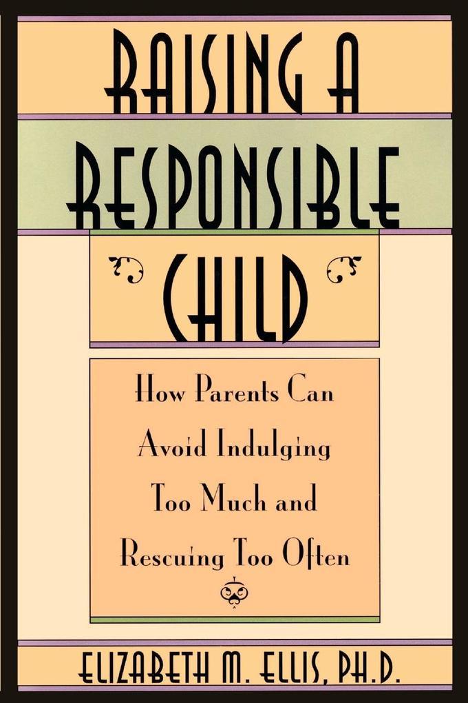 Raising a Responsible Child als Taschenbuch